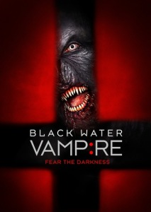 1-29 - Movie Review: BLACK WATER VAMPIRE