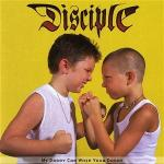 2-1 - Music Review: DISCIPLE - My Daddy Can Whip Your Daddy2