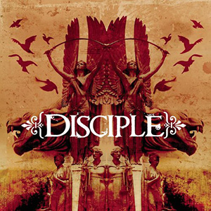 2-2 - Music Review: DISCIPLE - Disciple