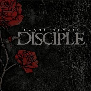 2-3 - Music Review: DISCIPLE - Scars Remain