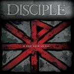 2-5 - Music Review: DISCIPLE - O God Save Us All