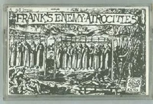 frank's enemy - atrocities