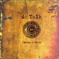 dc-talk-jesus-freak
