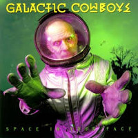 galactic-cowboys-space-in-your-face