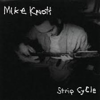 mike-knott-strip-cycle