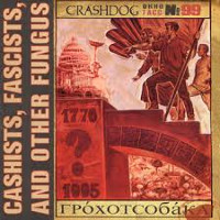 crashdog-cashists-facists-other-fungus