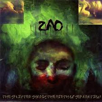 zao-the-splinter-shards-the-birth-of-separation