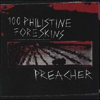 100-philistine-foreskins_preacher-split