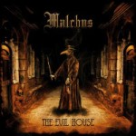 malchus-the-evil-house