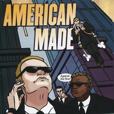 Music Review_ AMERICAN MADE - Against The Flow