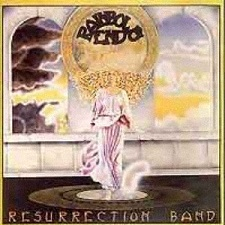 resurrection band - rainbow's end