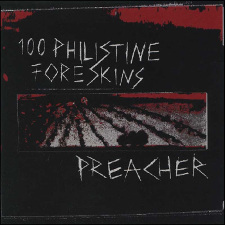 split cd - 100 philistine foreskins-preacher
