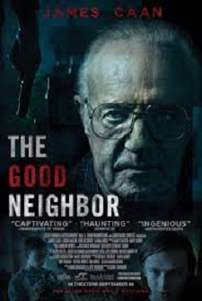 Movie Review GOOD NEIGHBOR, The