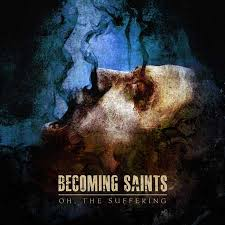 becoming saints oh the suffering