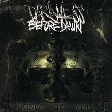 darkness before dawn - kings to you