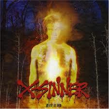 x-sinner - fire it up