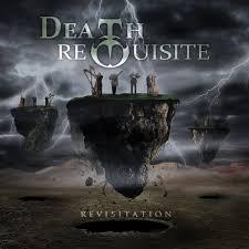 death requisite - revisitation