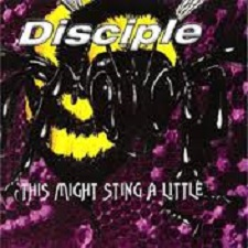 disciple - this might sting a little