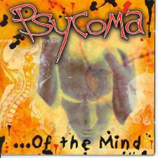 Psycoma - ...Of The Mind