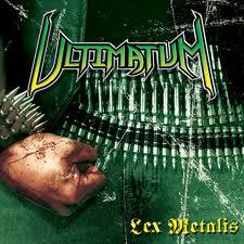 ultimatum - lex metalis
