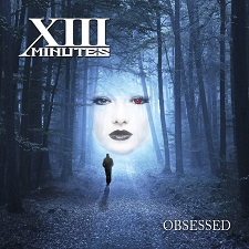 xiii minutes - obsessed